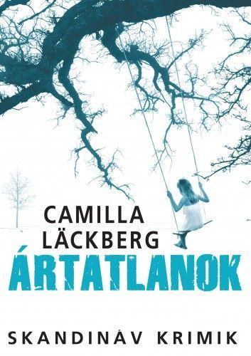Ártatlanok - Camilla Läckberg pdf epub