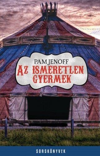 Az ismeretlen gyermek - Pam Jenoff |