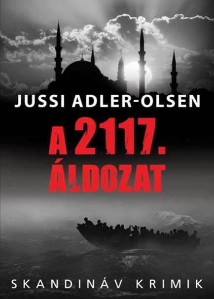 A 2117. áldozat - Jussi Adler-Olsen |