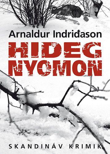 Hideg nyomon - Arnaldur Indriðason pdf epub