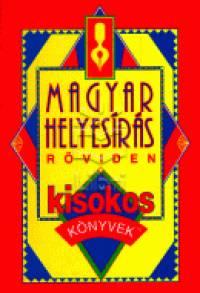 Magyar helyesírás röviden