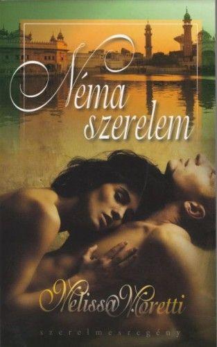 Néma szerelem - Melissa Moretti pdf epub