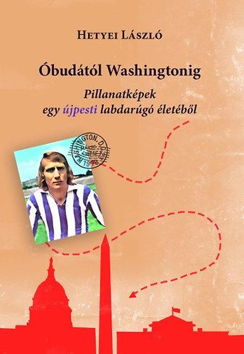 Óbudától Washingtonig