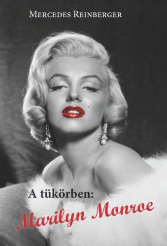 A tükörben: Marilyn Monroe