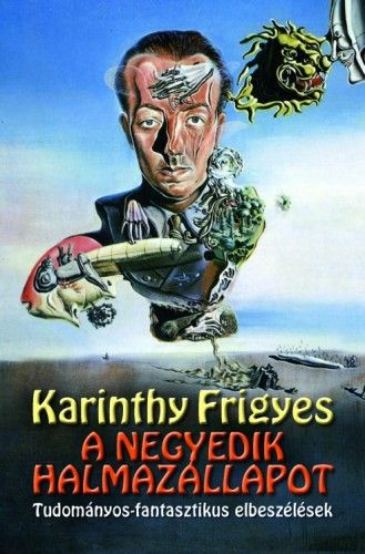 A negyedik halmazállapot - Karinthy Frigyes pdf epub