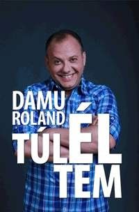 Damu Roland - Túléltem