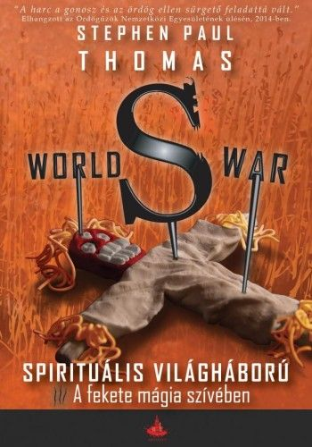 World War S - A fekete mágia szívében