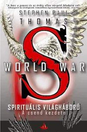 World War S - A csend kezdete - Stephen Paul Thomas pdf epub