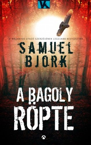 A bagoly röpte - Samuel Björk pdf epub