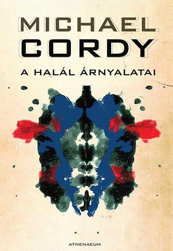 A halál árnyalatai - Michael Cordy |