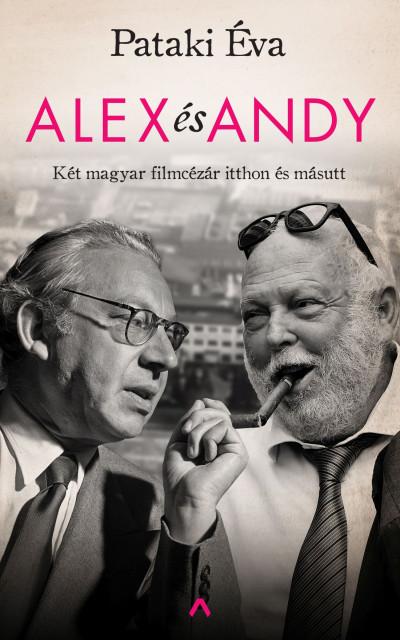 Alex és Andy - Két magyar filmcézár itthon és másutt