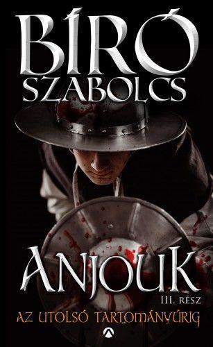 Anjouk III. - Az utolsó tartományúrig