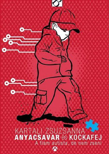 Anyacsavar és kockafej - Kartali Zsuzsanna pdf epub
