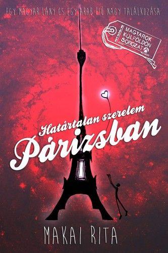 Határtalan szerelem Párizsban - Makai Rita pdf epub