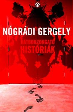 Hátborzongató históriák - Nógrádi Gergely pdf epub