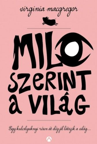 Milo szerint a világ - Virginia Macgregor pdf epub
