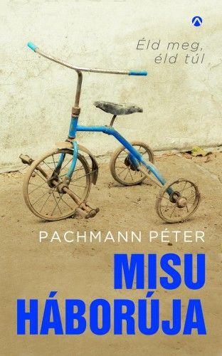 Misu háborúja - Pachmann Péter pdf epub