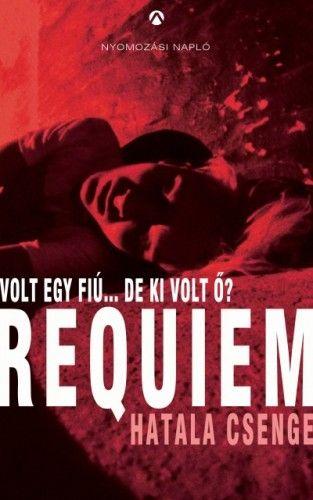 Requiem - Volt egy fiú...de ki volt ő?