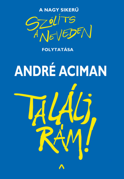 Találj rám! - André Aciman pdf epub