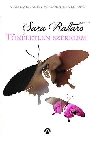 Tökéletlen szerelem - Sara Rattaro |