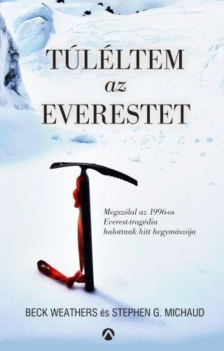 Túléltem az Everestet - Beck Weathers pdf epub