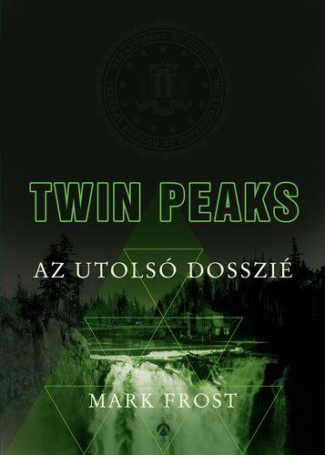 Twin Peaks - Az utolsó dosszié