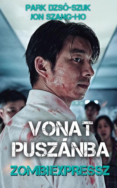 Vonat Puszánba - Zombiexpressz