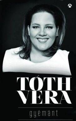 Gyémánt - Tóth Vera |