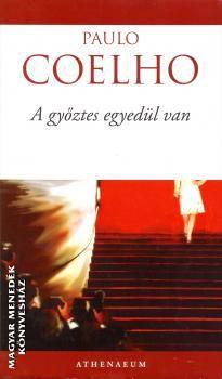 A győztes egyedül van - Paulo Coelho |