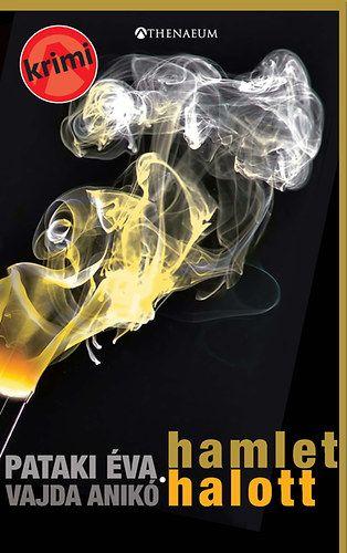 Hamlet halott - Pataki Éva pdf epub