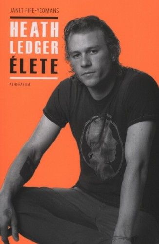 Heath Ledger élete