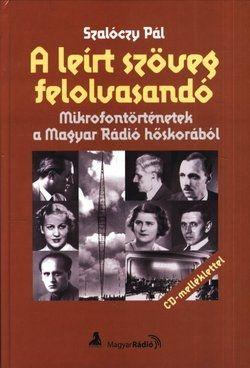 A leírt szöveg felolvasandó + CD-melléklet - Szalóczy Pál pdf epub