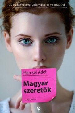 Magyar szeretők - Hercsel Adél pdf epub