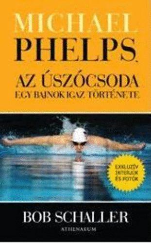 Michael Phelps, az úszócsoda – egy bajnok igaz története