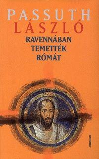 Ravennában temették Rómát