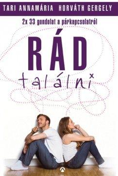 Rád találni - 2x33 gondolat a párkapcsolatról és a romantikaképünkről - Tari Annamária pdf epub