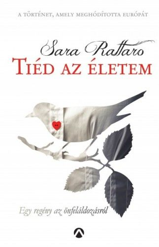 Tiéd az életem - Sara Rattaro pdf epub