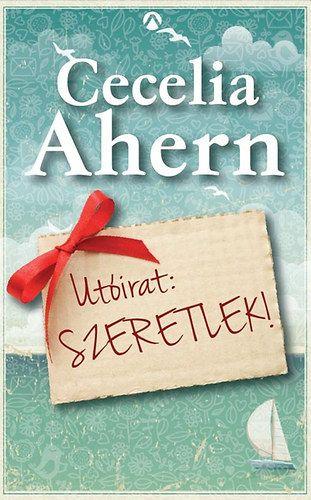 Utóirat: Szeretlek! - Cecelia Ahern pdf epub