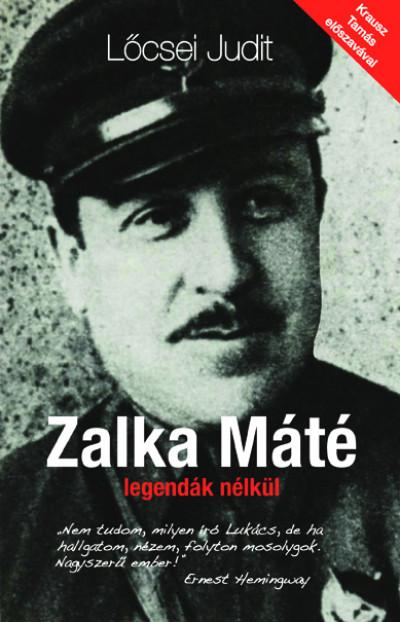Zalka Máté legendák nélkül