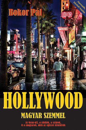 Hollywood magyar szemmel