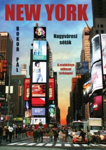 New York - Nagyvárosi séták - A zsebkönyv változat térképpel