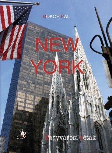 New York - Nagyvárosi séták - Bokor Pál pdf epub