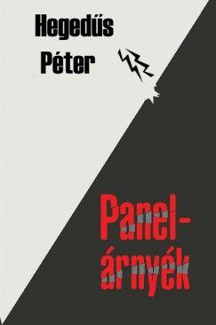 Panelárnyék - Hegedűs Péter |