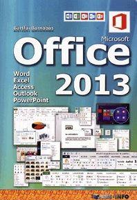 Microsoft Office 2013 - Bártfai Barnabás |