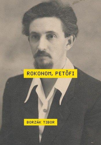Rokonom, Petőfi - Borzák Tibor pdf epub
