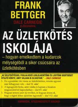 Az üzletkötés iskolája - Frank Bettger pdf epub