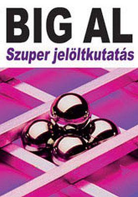 Big Al - Szuper jelöltkutatás - Tom Schreiter pdf epub