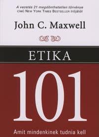 Etika 101 - John C. Maxwell |