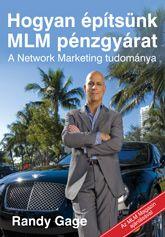 Hogyan építsünk MLM pénzgyárat