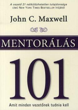 Mentorálás 101 - Amit minden vezetőnek tudni kell